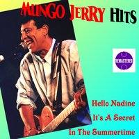 Hits Remastered — Mungo Jerry
