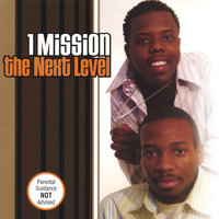 The Next Level — 1 Mission