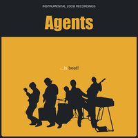 Agents ...is Beat! — Agents