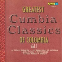 Greatest Cumbia Classics Of Colombia, Vol. 1 — сборник