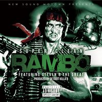 Rambo (feat. Steven B the Great) — steven b the great, Super Clean