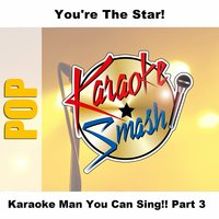 Karaoke Man You Can Sing!! Part 3 — Karaoke