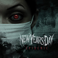 Epidemic — New Years Day