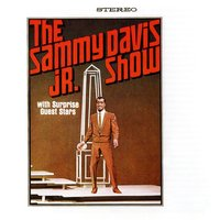 The Sammy Davis Jr. Show with Special Guests Stars Frank Sinatra and Dean Martin — Sammy Davis, Jr.