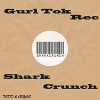 Super Chugg EP — Shark Crunch