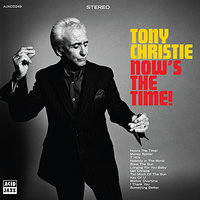 Now's The Time! — Tony Christie