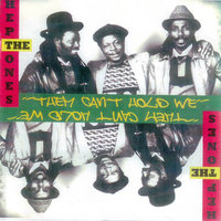 Them Can't Hold We — The Heptones