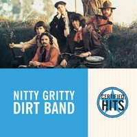 Certified Hits — Nitty Gritty Dirt Band