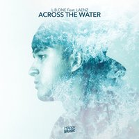 Across the water — L.B. One, Laenz