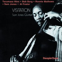 Visitation — Sam Jones, Bob Berg, Al Foster, Ronnie Mathews, Terumasa Hino