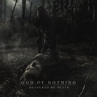 Devoured by Death — God of Nothing