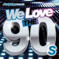 Almighty Presents: We Love the 90's (Vol. 2) — сборник