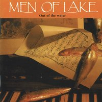 Out of the Water — Men of Lake