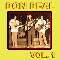 Don Deal, Vol. 1 — Don Deal