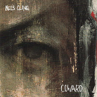 Coward — Nels Cline