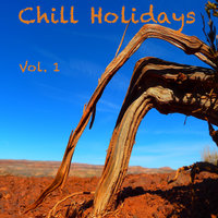 Chill Holidays, Vol. 1 — сборник