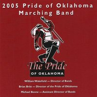 2005 Pride of Oklahoma Marching Band — University of Oklahoma Bands, Brian Britt