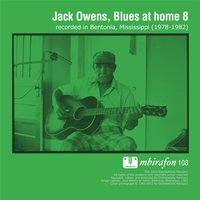 Blues At Home 8 — Jack Owens