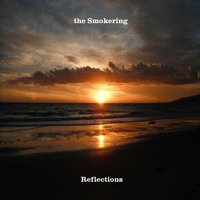 Reflections — The Smokering