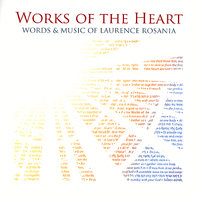 Works of the Heart — Laurence Rosania