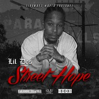 Street Hope — Lil Dos