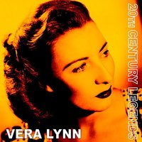 20th Century Legends (Vera Lynn) — Vera Lynn