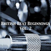 British Beat Beginnings, Vol. 2 — сборник