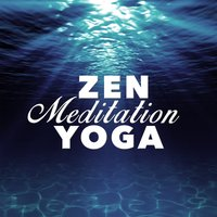 Zen Meditation Yoga — Yoga, Yoga Tribe, Zen Meditation and Natural White Noise and New Age Deep Massage, Zen Meditation and Natural White Noise and New Age Deep Massage|Yoga|Yoga Tribe