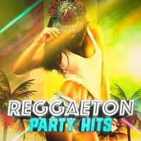 Reggaeton Party Hits — Reggaeton Street Band, Reggaeton Group, Best Reggaeton