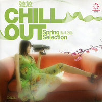 Chill Out - The Spring Collection — сборник