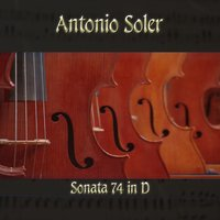 Antonio Soler: Sonata 74 in D — The Classical Orchestra, John Pharell, Michael Saxson, Antonio Soler