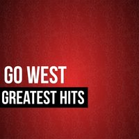 Go West Greatest Hits — Go West