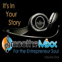 Smoothe Mixx for the Entrepreneur Soul, Vol. 1 — сборник