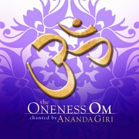 The Oneness Om — Ananda Giri