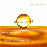 Glass Bead — Osiris Molina, Charles Snead, Kenneth Ozzello, Alabama Wind Ensemble, Jonathan Whitaker
