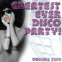 Greatest Ever Disco Party! Volume 2 — Jupiter