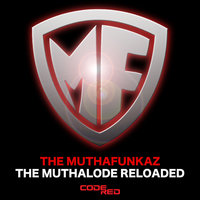 The MuthaLode Reloaded — The Muthafunkaz