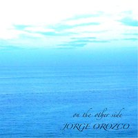 On the Other Side — Jorge Orozco