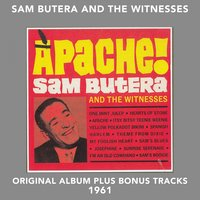 Apache! — Sam Butera and the Witnesses