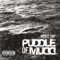 Best Of — Puddle Of Mudd