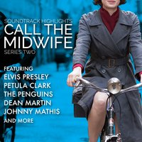 Call the Midwife: Soundtrack Highlights Series Two — сборник