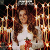 Joy to the World — Connie Smith