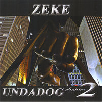 Undadog Chapter 2 — Zeke