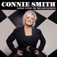 Long Line of Heartaches — Connie Smith