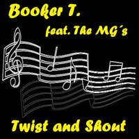 Twist and Shout — Booker T, The Mg´s