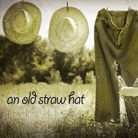 An Old Straw Hat — Country Rock Party, Country Music Masters, Country Kings