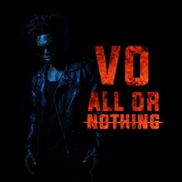 All or Nothing — Vo