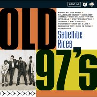 Satellite Rides — Old 97's