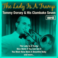 The Lady Is a Tramp — Tommy Dorsey & His Clambake Seven