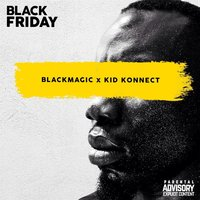 Black Friday — Blackmagic & Kid Konnect